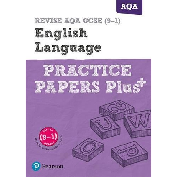 REVISE AQA GCSE English Language Practice Papers Plus: for the 2015 qualifications by Pearson Education Limited(Paperback)