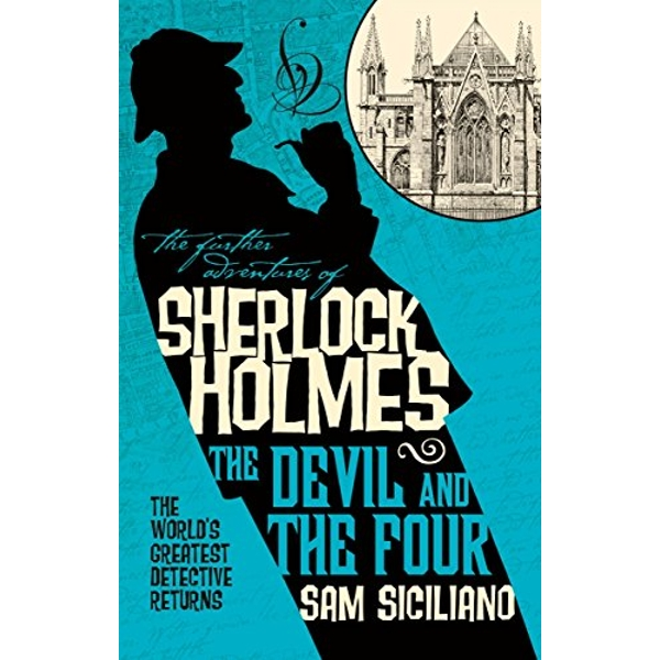 The Further Adventures of Sherlock Holmes - The Devil and the Four Volume 2: Sensory Analysis, Consumer Requirements and Preferences 2018 Paperback / softback