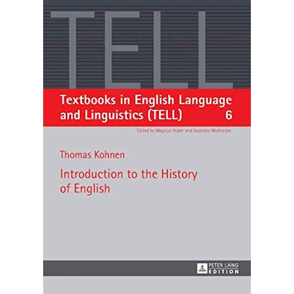 Introduction to the History of English by Thomas Kohnen (Paperback, 2014)