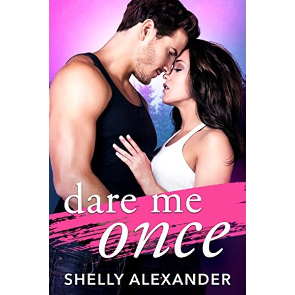 Dare Me Once  Paperback / softback 2018