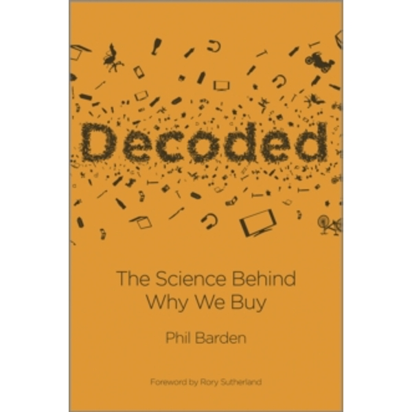 Decoded: The Science Behind Why We Buy by Phil Barden (Hardback, 2013)