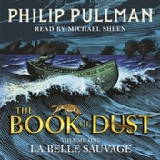 La Belle Sauvage: The Book of Dust Volume One by Philip Pullman (CD-Audio, 2017)