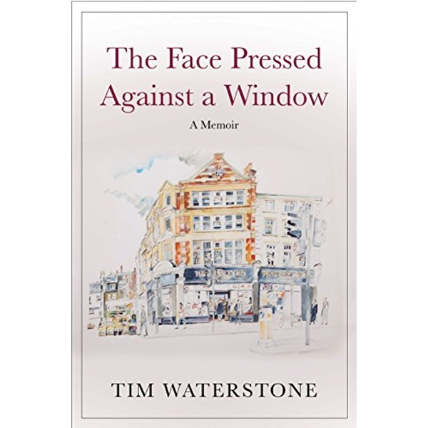 The Face Pressed Against a Window A Memoir Hardback 2019