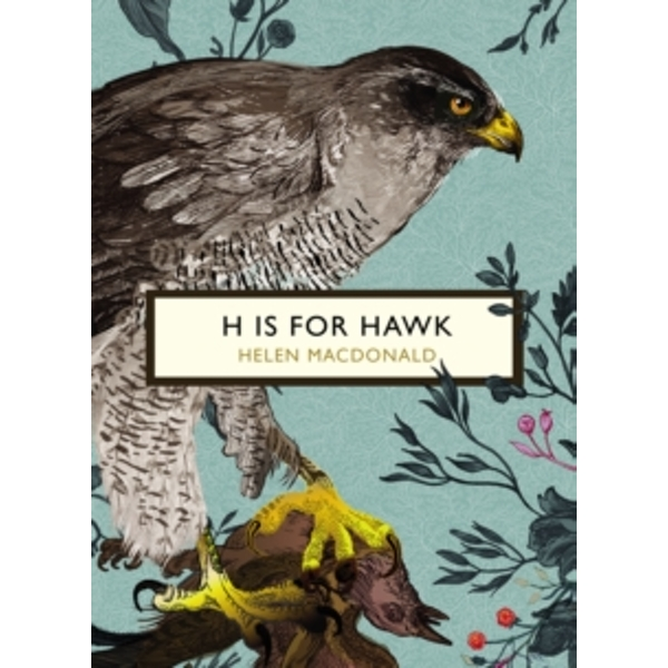H is for Hawk (The Birds and the Bees) by Helen Macdonald (Paperback, 2016)