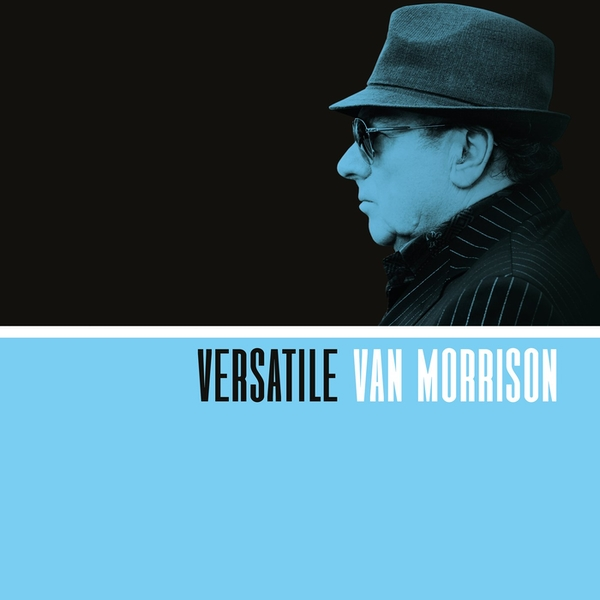 Versatile by Van Morrison CD Dec- 1 Disc Caroline