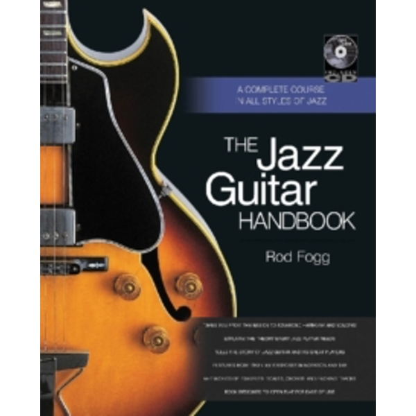 Jazz Guitar Handbook : A Complete Course in All Styles of Jazz