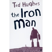 The Iron Man by Ted Hughes (Paperback, 2005)