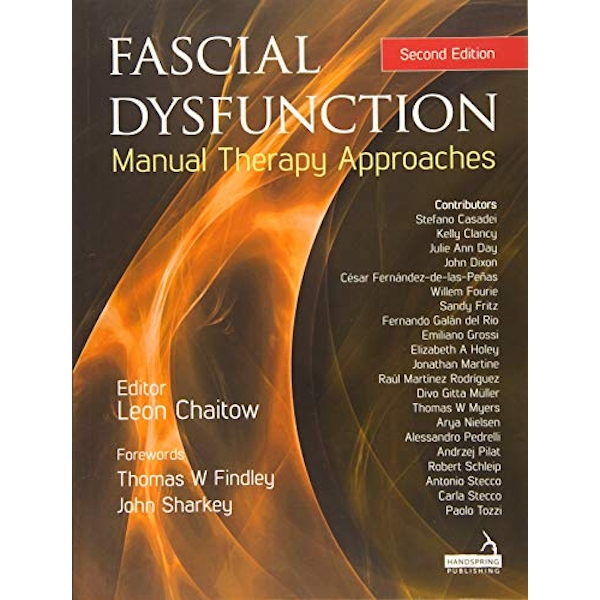 Fascial Dysfunction Manual Therapy Approaches Paperback / softback 2018