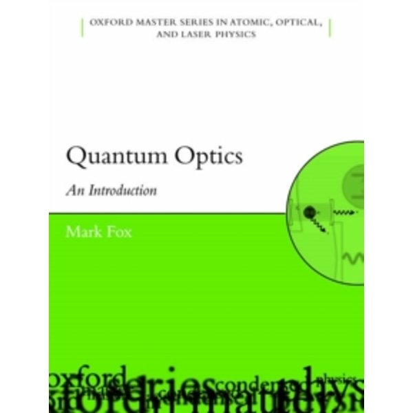Quantum Optics: An Introduction by Mark Fox (Paperback, 2006)