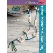 Twenty to Make: Micro Macrame Jewellery by Suzen Millodot (Paperback, 2009)