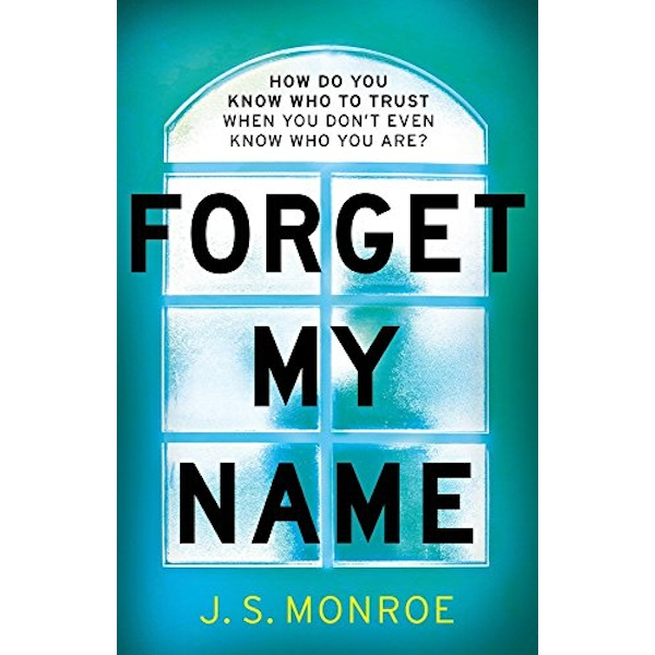 Forget My Name  Hardback 2018