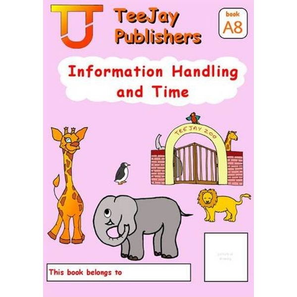 TeeJay Level A Maths: Bk.8: Information Handling and Time by James Geddes, Tom Strang (Paperback, 2008)
