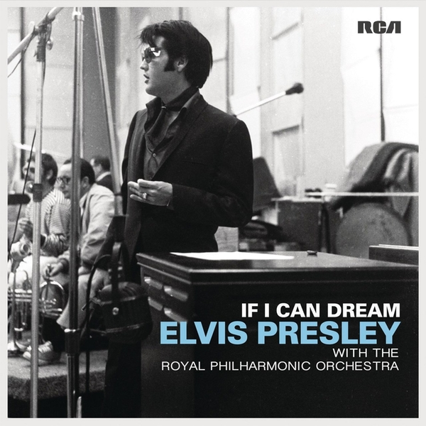 Elvis Presley With The Royal Philharmonic Orchestra – If I Can Dream Vinyl