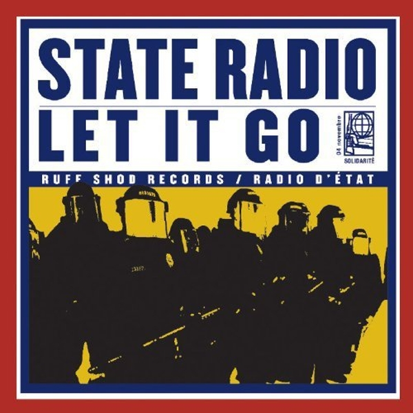 State Radio - Let It Go Vinyl