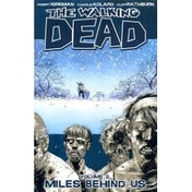 The Walking Dead Volume 2 Miles Behind Us