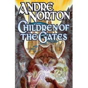 Children of the Gates by Andre Norton (Paperback, 2013)
