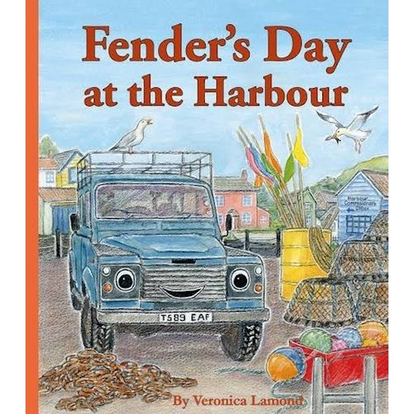 Fender's Day at the Harbour: Book 4 by Veronica Lamond (Hardback, 2015)