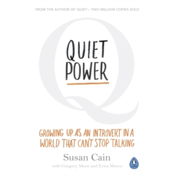Quiet Power : Growing Up as an Introvert in a World That Can't Stop Talking (Paperback, 2017)