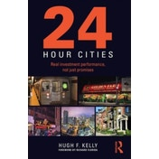 24 Hour Cities : Real Investment Performance, Not Just Promises
