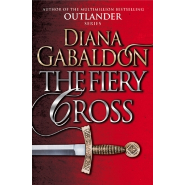 The Fiery Cross : (Outlander 5)