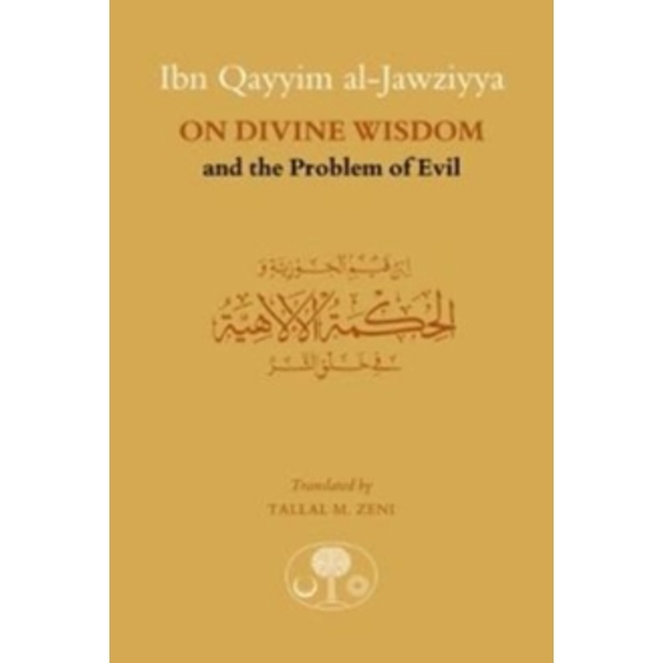 Ibn Qayyim al-Jawziyya on Divine Wisdom and the Problem of Evil Paperback