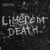 The Dillinger Escape Plan - Limerent Death 7