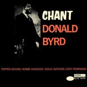 Donald Byrd - Chant (180g Vinyl) Vinyl