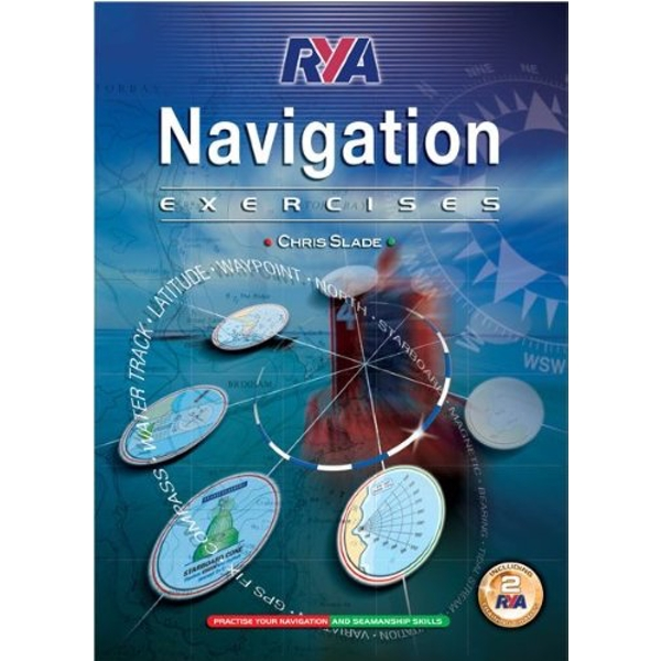 RYA Navigation Exercises by Chris Slade (Paperback, 2008)