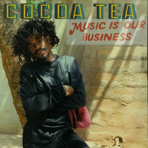 Cocoa Tea - Music Is Our Business Vinyl
