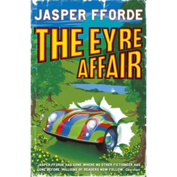 The Eyre Affair : Thursday Next Book 1