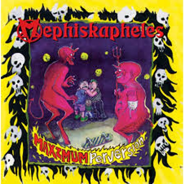 Mephiskapheles ‎– Maximum Perversion Red Vinyl