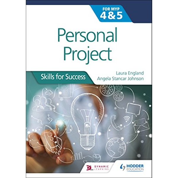 Personal Project for the IB MYP 4&5 Skills for Success Paperback / softback 2018