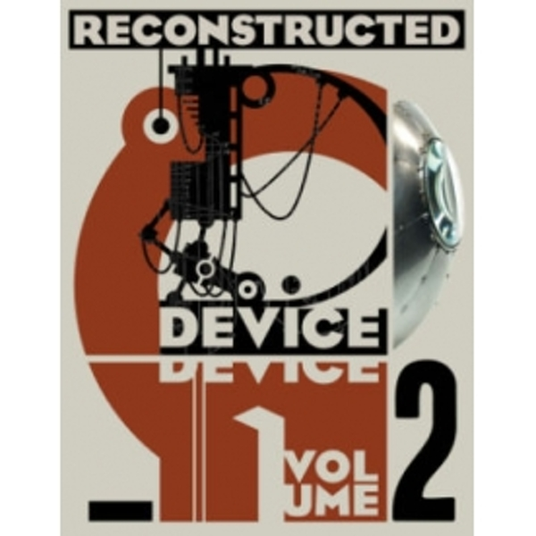 Device, Volume 2: Reconstructed