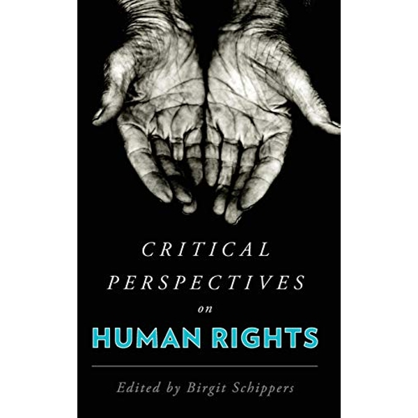 Critical Perspectives on Human Rights  Hardback 2018
