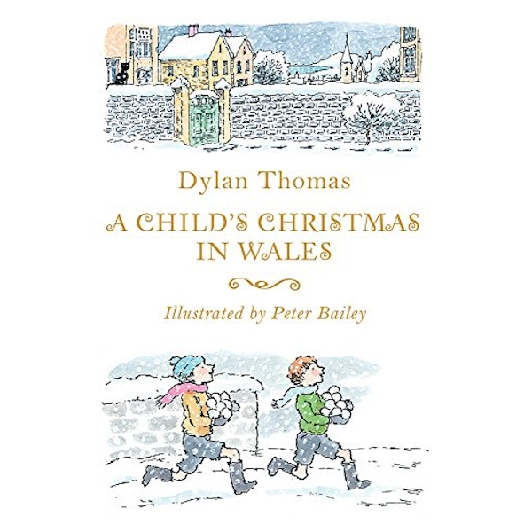 A Child's Christmas in Wales by Dylan Thomas (Paperback, 2016)