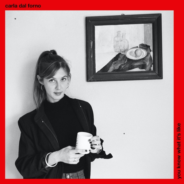 Carla dal Forno ‎- You Know What It's Like Vinyl
