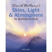 David Bellamy's Skies, Light and Atmosphere in Watercolour