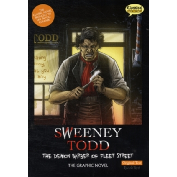 Sweeney Todd the Graphic Novel Original Text: The Demon Barber of Fleet Street by Classical Comics (Paperback, 2012)