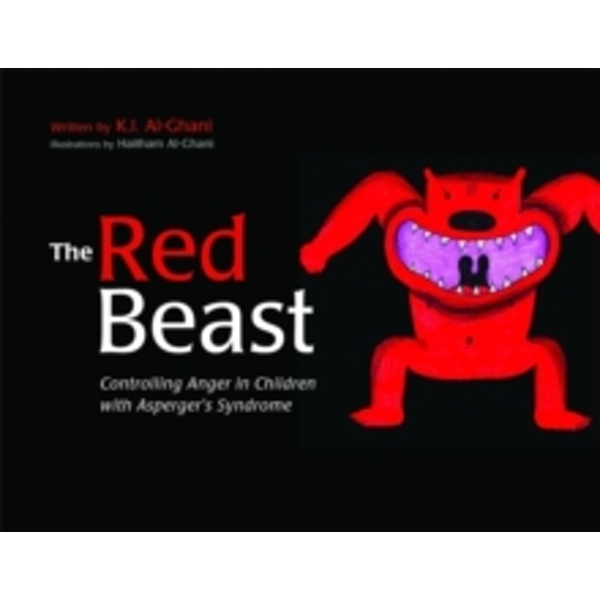 The Red Beast : Controlling Anger in Children with Asperger\'s Syndrome