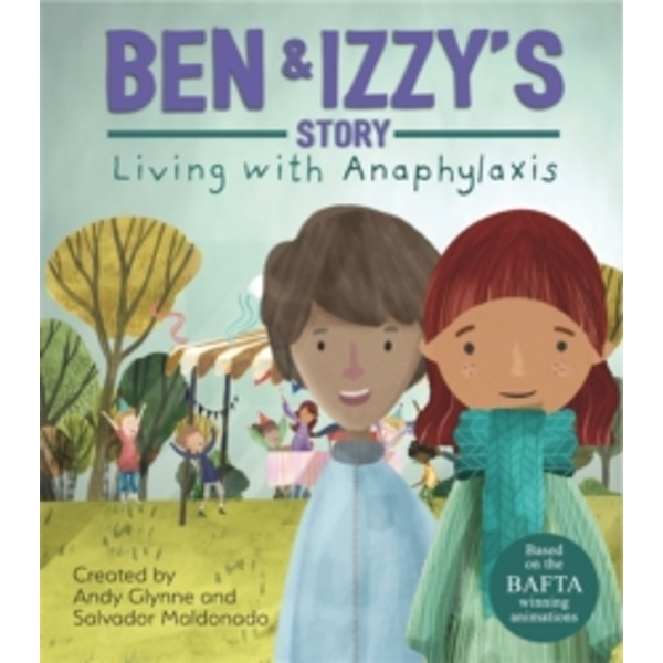 Living with Illness: Ben and Izzy's Story - Living with Anaphylaxis