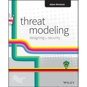 Threat Modeling: Designing for Security by Adam Shostack (Paperback, 2014)