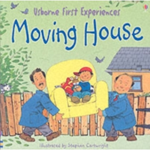 Usborne First Experiences Moving House by Usborne Publishing Ltd (Paperback, 2005)