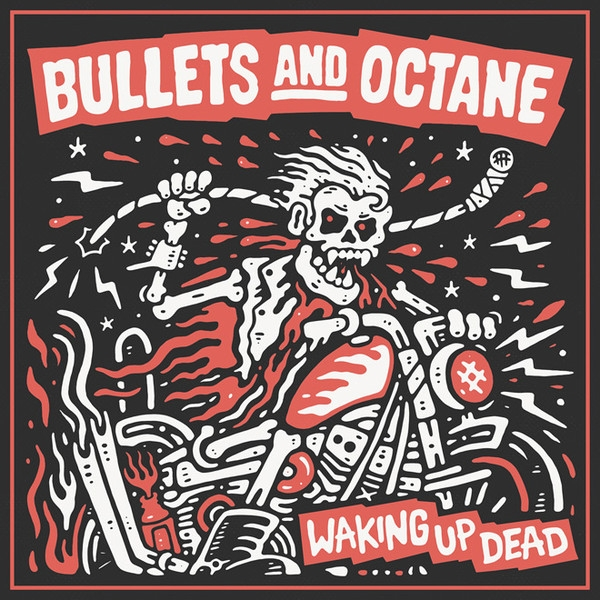 Bullets And Octane ‎- Waking Up Dead Vinyl