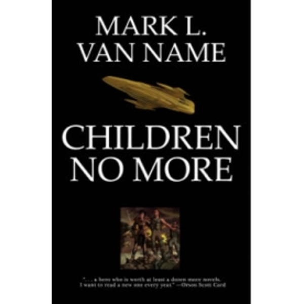 Children No More by Mark L. Van Name (Hardback, 2010)