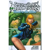 Green Arrow Black Canary Road To The Altar TP
