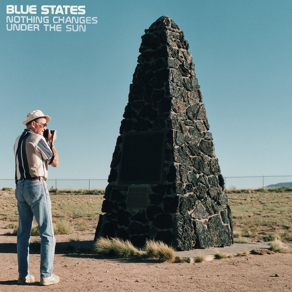 Blue States - Nothing Changes Under The Sun Vinyl