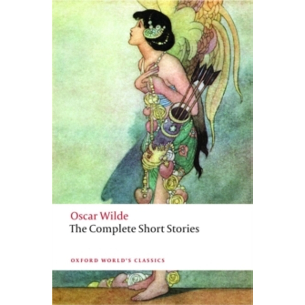 The Complete Short Stories by Oscar Wilde (Paperback, 2010)