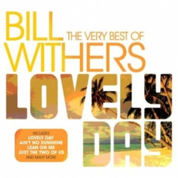 Bill Withers - Lovely Day: the Very Best of Bill Withers CD