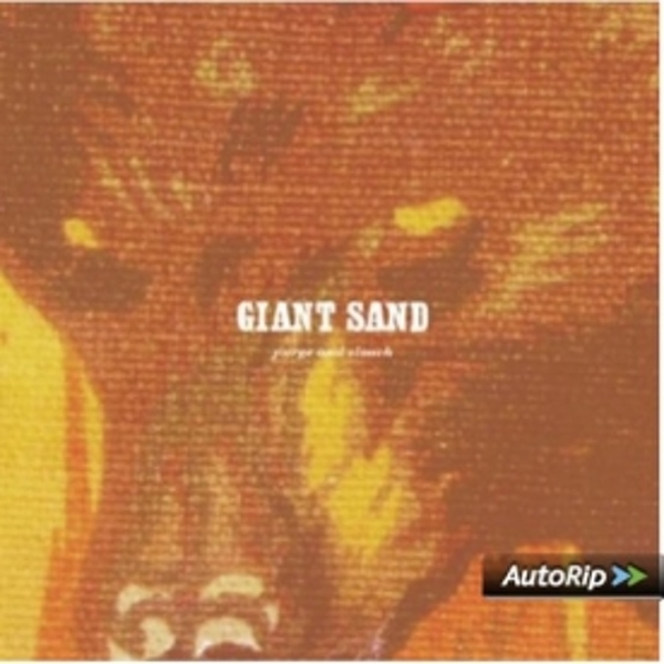 Giant Sand - Purge And Slouch 25th Anniversary Edition CD