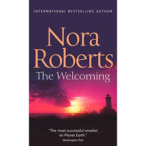 The Welcoming by Nora Roberts (Paperback, 2012)